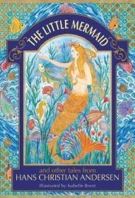预订 The Little Mermaid and other tales from Hans Christian Andersen 小美人鱼,安徒生童话,英文原版