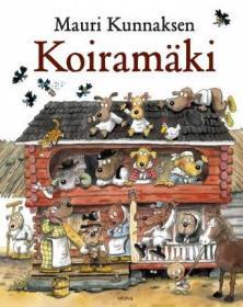 预订 Mauri Kunnaksen Koiramaki 莫里国的小狗们,毛里·库纳斯作品,芬兰语原版