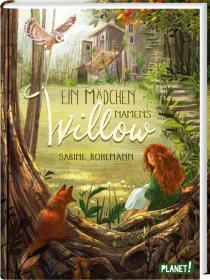 预订 Ein Mädchen namens Willow: Kinderbuch ab 10 Jahren über einen magischen Wald und die Liebe zur Natur 一个叫做维罗的女孩:热爱森林与大自然,德文原版