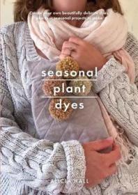 预订 Seasonal Plant Dyes 四季植物染料,英文原版