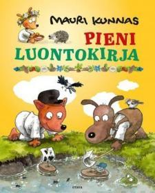 预订 Pieni luontokirja 野生动物手册,毛里·库纳斯作品,芬兰语原版
