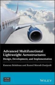 预订 Advanced Multifunctional Lightweight Aerostructures : Design, Development, and Implementation 高级多功能轻量级航空构件,英文原版
