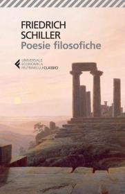 预订 Poesie filosofiche. Testo tedesco a fronte弗里德里希·席勒作品,意大利语原版
