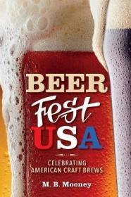预订 Beer Fest USA : Celebrating American Craft Brews 美国的精酿啤酒,英文原版