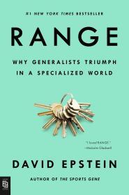 Range: Why Generalists Triumph in a Specialized World 成长的边界:超专业化时代为什么通才能成功,英文原版