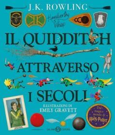 预订 Il Quidditch attraverso i secoli ed. illustrata 神奇的魁地奇球(插图版),意大利语原版