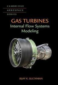 预订 Gas Turbines : Internal Flow Systems Modeling 燃气涡轮机:内部流动系统建模,英文原版