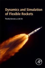 预订 Dynamics and Simulation of Flexible Rockets 柔体火箭动力学与模拟,英文原版