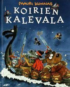 预订 Koirien Kalevala 卡勒瓦拉的小狗,毛里·库纳斯作品,芬兰语原版