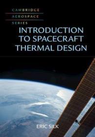 预订 Introduction to Spacecraft Thermal Design航天器热设计,英文原版