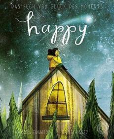 预订 Happy: Das Buch vom Glück des Moments 幸福的时刻,德文原版