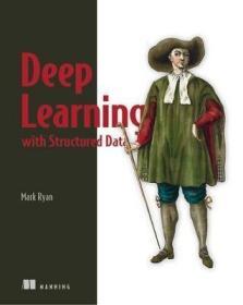预订 Deep Learning with Structured Data深度学习与结构化数据,英文原版