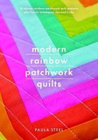 预订 Modern Rainbow Patchwork Quilts 彩虹拼布缝纫,英文原版