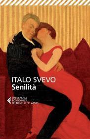 预订 Senilità伊塔洛·斯韦沃作品,意大利语原版