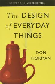 The Design of Everyday Things: Revised and Expanded Edition 设计心理学:日常的设计,增订版,英文原版