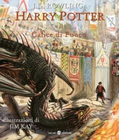 预订 Harry Potter e il Calice di Fuoco Edizione Illustrata 哈利波特与火焰杯,插图版,意大利语原版