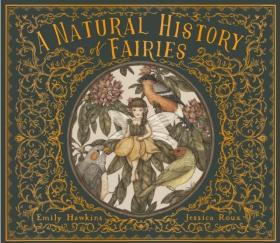 A Natural History of Fairies,英文原版