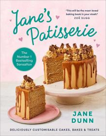 预订 Jane's Patisserie: Deliciously customisable cakes, bakes and treats,美味的糕点,英文原版