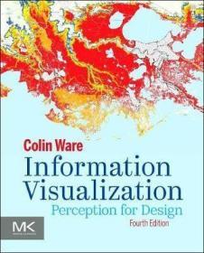预订 Information Visualization : Perception for Design信息视觉化:设计感知,第4版,英文原版