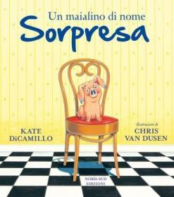 预订 Un maialino di nome Sorpresa 一只叫做惊喜的小猪,意大利语原版