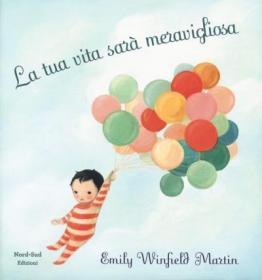 预订 La tua vita sarà meravigliosa 精彩的生活,意大利语原版