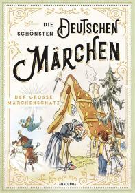 预订 Die schönsten deutschen Märchen - Der große Märchenschatz 德国童话故事,德文原版