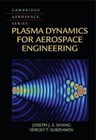 预订 Plasma Dynamics for Aerospace Engineering航空航天工程的等离子体动力学,英文原版