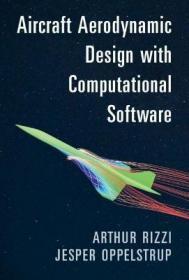 预订 Aircraft Aerodynamic Design with Computational Software 飞行器空气动力学设计与计算软件,英文原版