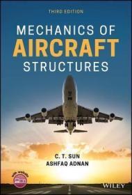 预订 Mechanics of Aircraft Structures 飞机结构力学,第3版,英文原版