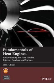 预订 Fundamentals of Heat Engines : Reciprocating and Gas Turbine Internal Combustion Engines 热机基础,英文原版