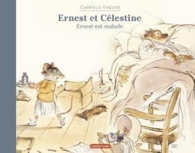 预订 Ernest est malade 艾特熊生病了,比利时画家嘉贝丽·文生作品,法文原版