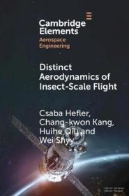 预订 Distinct Aerodynamics of Insect-Scale Flight 仿昆虫飞行的空气动力学,英文原版