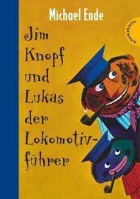 预订 Jim Knopf und Lukas, der Lokomotivfuhrer 小纽扣杰姆和火车司机卢卡斯,德国青少年文学奖获奖作品、米切尔·恩德作品,德文原版