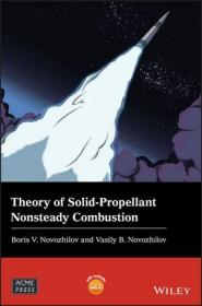 预订 Theory of Solid-Propellant Nonsteady Combustion 固体推进剂燃烧不稳定理论,英文原版
