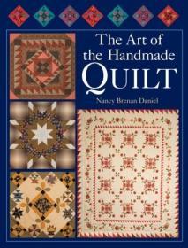 The Art of the Handmade Quilt 手工缝制的艺术,英文原版