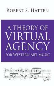 预订 A Theory of Virtual Agency for Western Art Music,英文原版