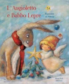 预订 L'angioletto e Babbo Lepre 小天使与圣诞小兔,意大利语原版