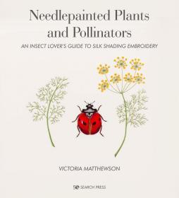 预订 Needlepainted Plants and Pollinators,英文原版