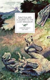Dinosaurs: A Journey to the Lost Kingdom 遗落的恐龙王国,英文原版
