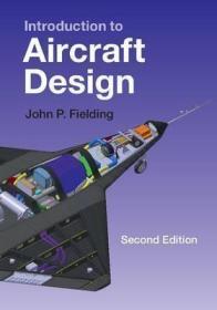 预订 Introduction to Aircraft Design 飞机设计,第2版,英文原版