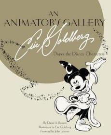 An Animator's Gallery: Eric Goldberg Draws the Disney Characters,英文原版