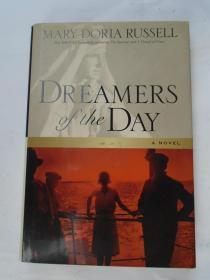 Dreamers of the Day  今天的梦想家  英文原版