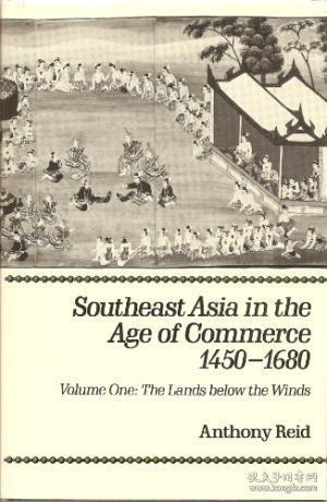 Southeast Asia in the Age of Commerce, 1450-1680:Volume 2, Expansion and Crisis