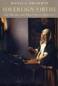 Sovereign Virtue: The Theory And Practice Of Equality