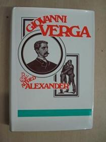 Giovanni Verga: A Great Writer And His World