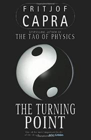 The Turning Point: Science, Society And The Rising Culture