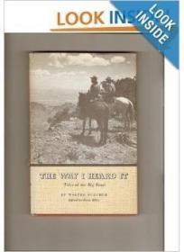 The Way I Heard It: Tales Of The Big Bend