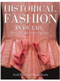 Historical Fashion in Detail: The 17th and 18th Centuries-历史时尚细节