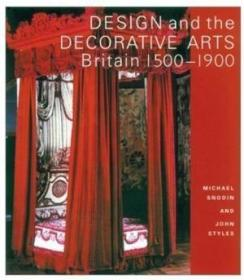 Design and the Decorative Arts: Britain 1500-1900-设计与装饰艺术