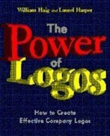 The Power Of Logos: How To Create Effective Company Logos